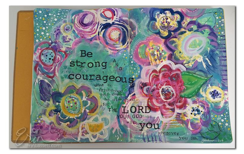 Be Strong and Couragous 3 - Erin Bassett Mixed Media Art Journal