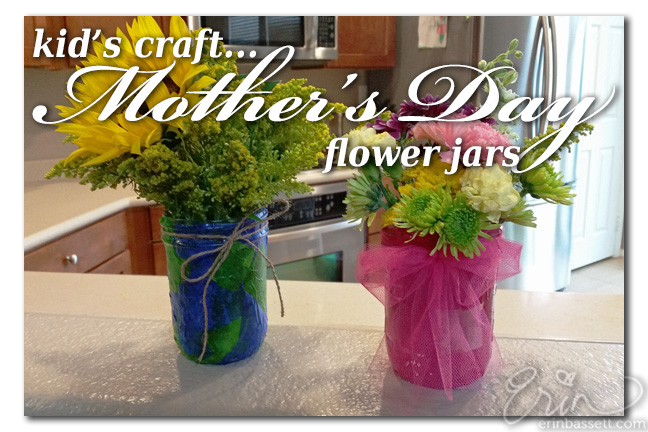 Kids Crafts - Mothers Day Flower Jar Title