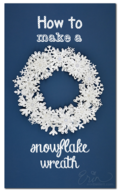 DIY Paper Snowflake Wreath - by Erin Bassett